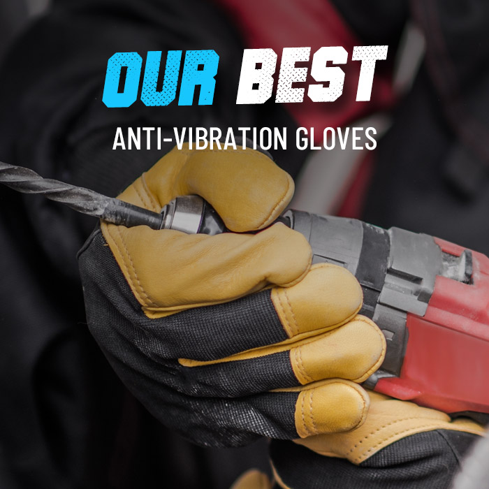 Anti vibration gloves our best