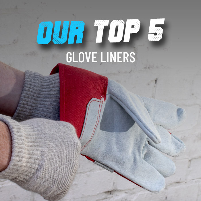 Our top 5 glove liners