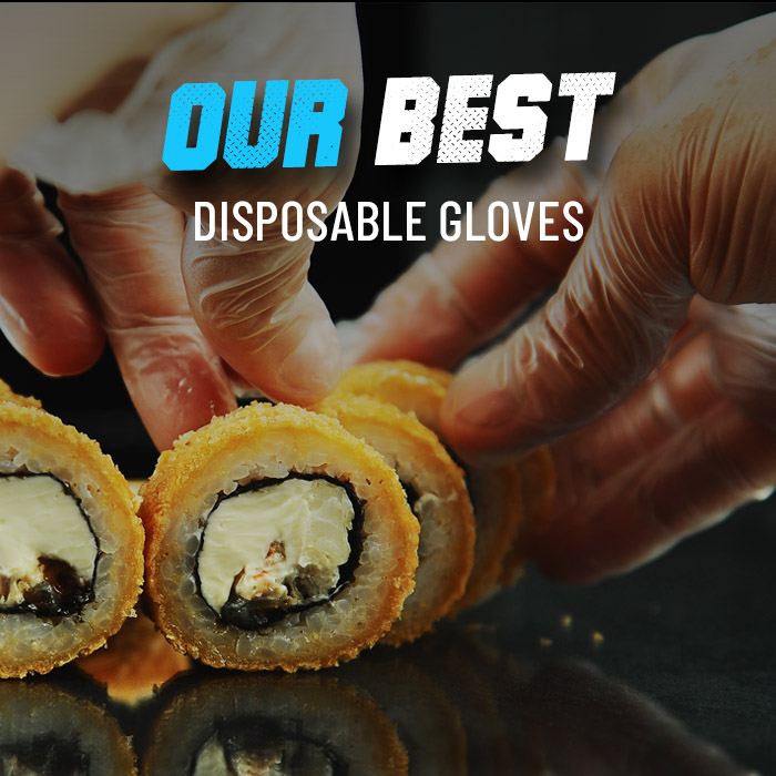 Our best disposable gloves