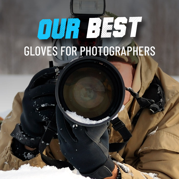Our best gloves for photographers