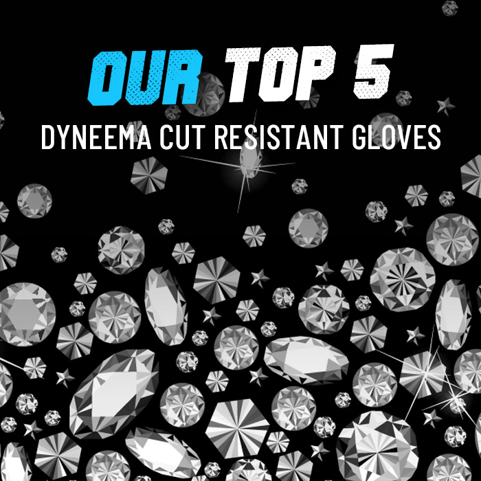 Top 5 Dyneema cut resistant gloves
