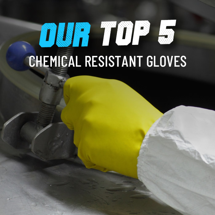 Our top 5 chemical resistant gloves