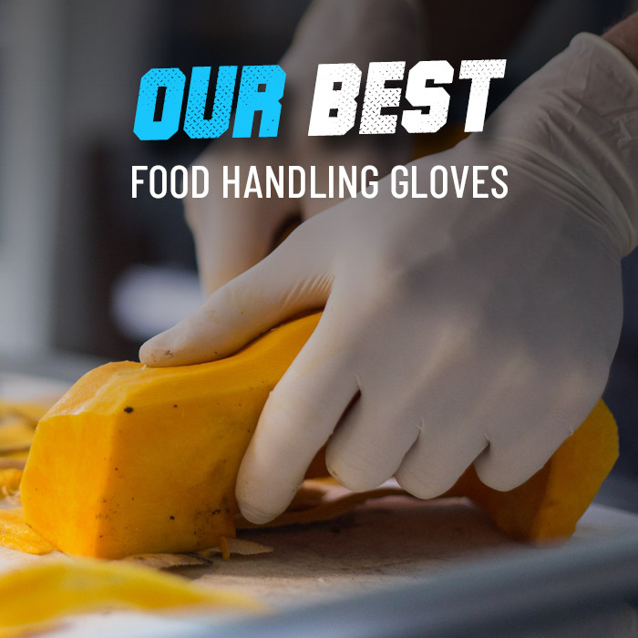 Our best food handling gloves