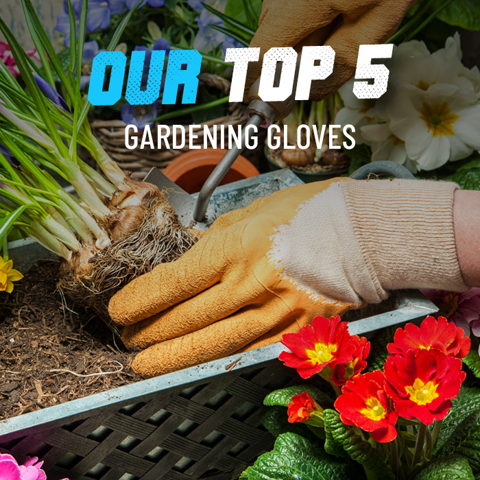 Our best top 5 gardening gloves